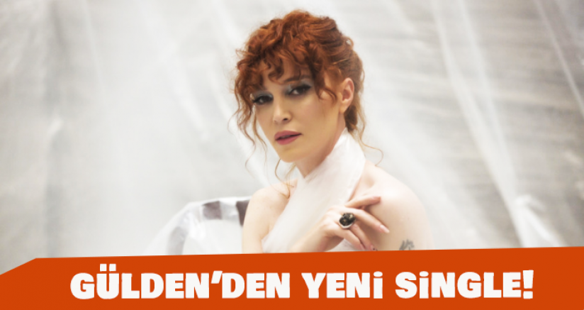 Gülden'den Yeni Single!