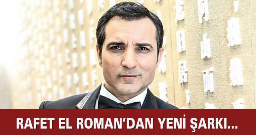 Rafet El Roman'dan Yeni Şarkı...
