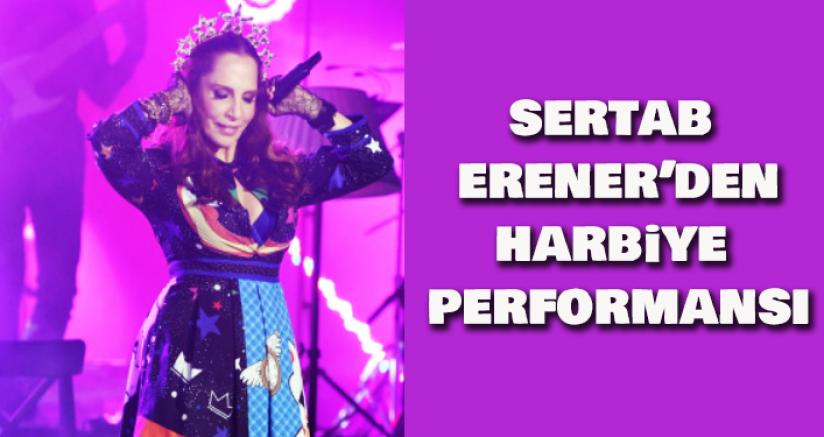 Sertab Erener'den Harbiye Performansı